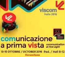 Viscom 2016 LA FIERA DELLA COMUNICAZIONE VISIVA a Milano