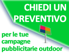 CERCA PREVENTIVI per le tue campagne outdoor